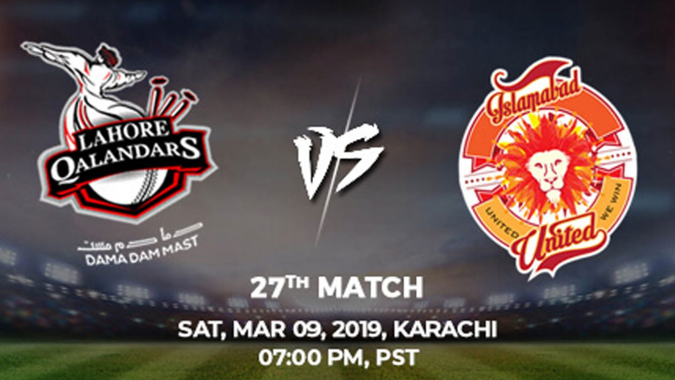 27th Match, Lahore Qalandars vs Islamabad United, Today Match Prediction