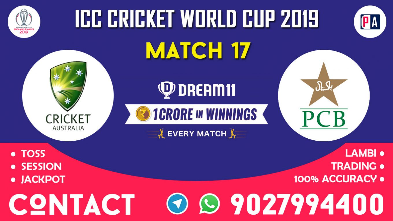 Match 17th, AUS vs PAK, Dream11 Team Prediction