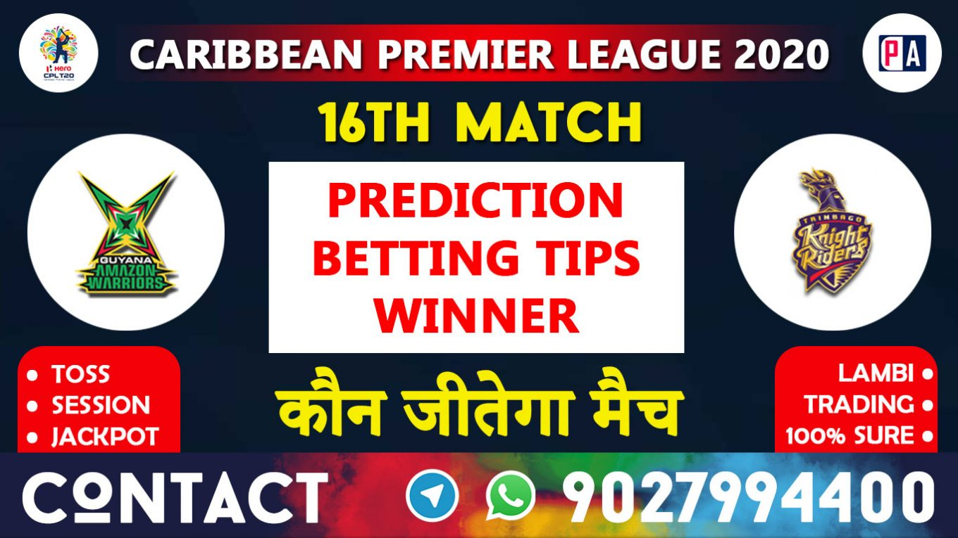 16th Match GAW vs TKR, Today Match Prediction