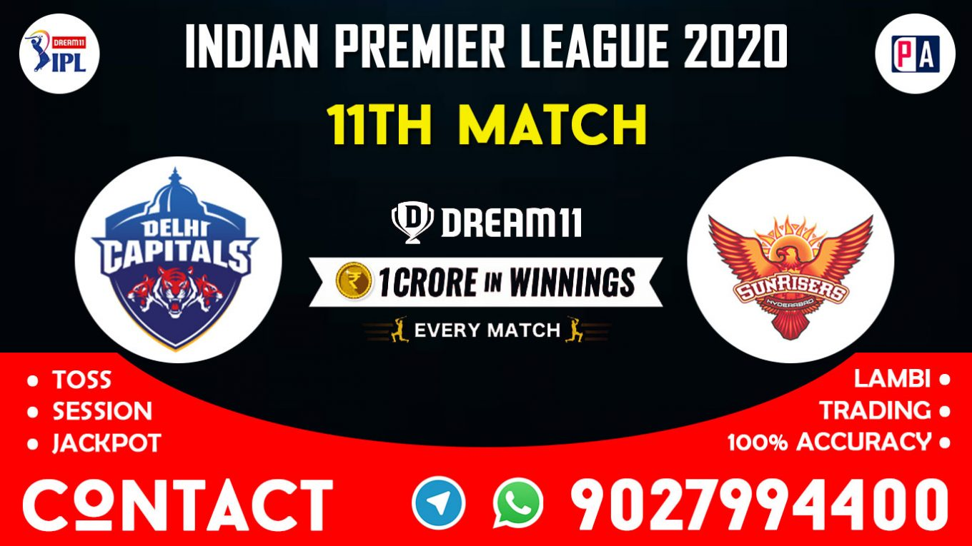 11th Match DC vs SRH Today Dream11 Prediction