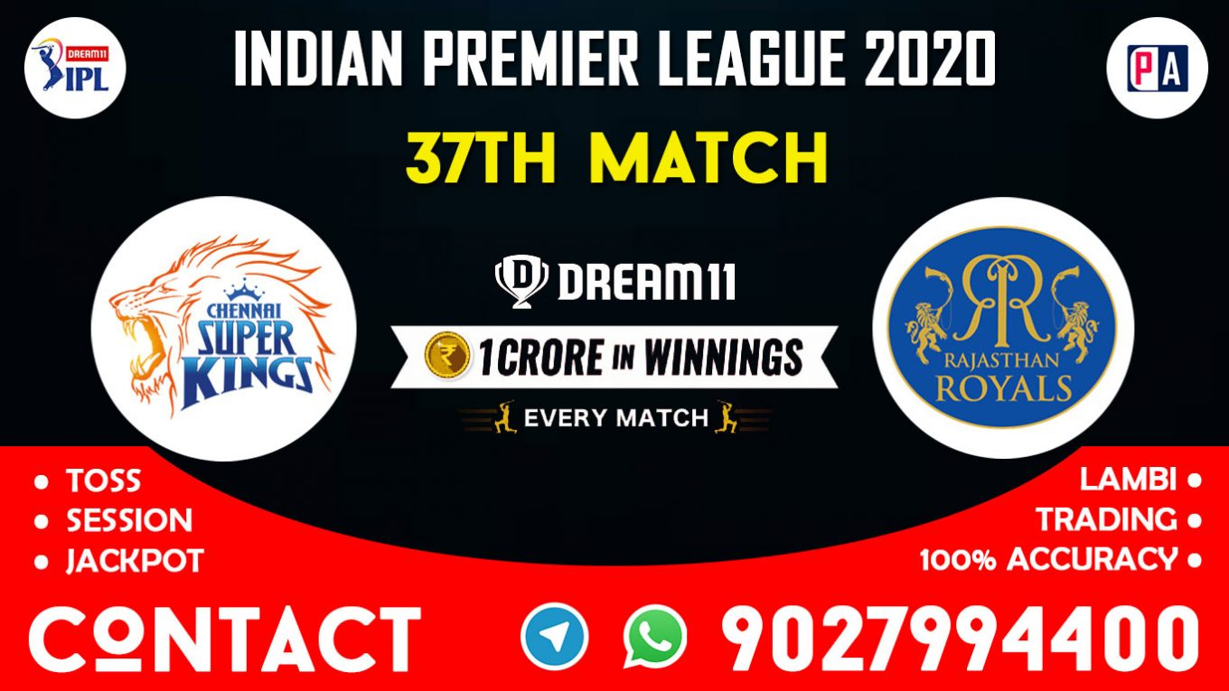 37th Match CSK vs RR Today Dream11 Prediction