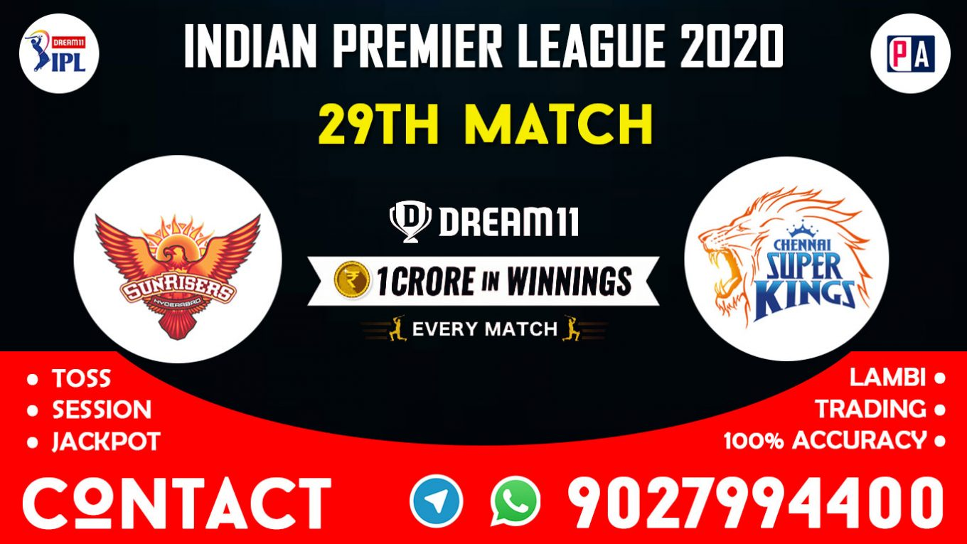 29th Match SRH vs CSK Today Dream11 Prediction